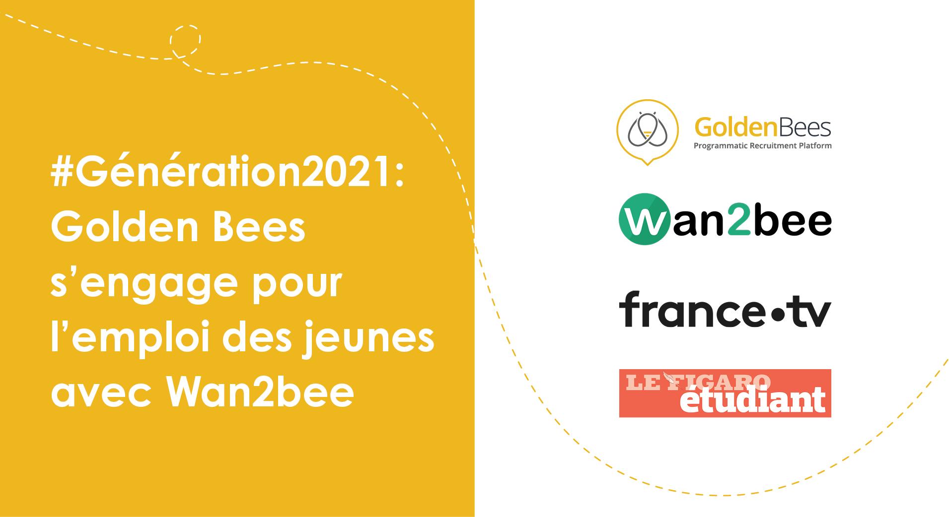 #Génération2021  Golden Bees sengage pour lemploi des jeunes avec Wan2bee
