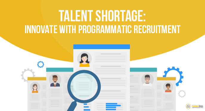 Talent shortage - innovate with programmatic recruitment