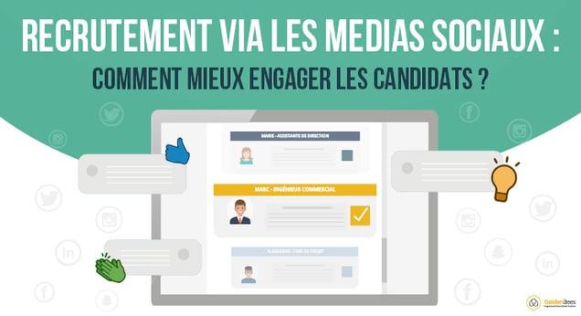 Recrutement via les réseaux sociaux : comment mieux engager les candidats ?