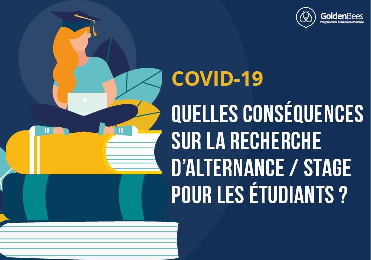 COVID19 : CONSÉQUENCES SUR CANDIDATURES STAGE - ALTERNANCE