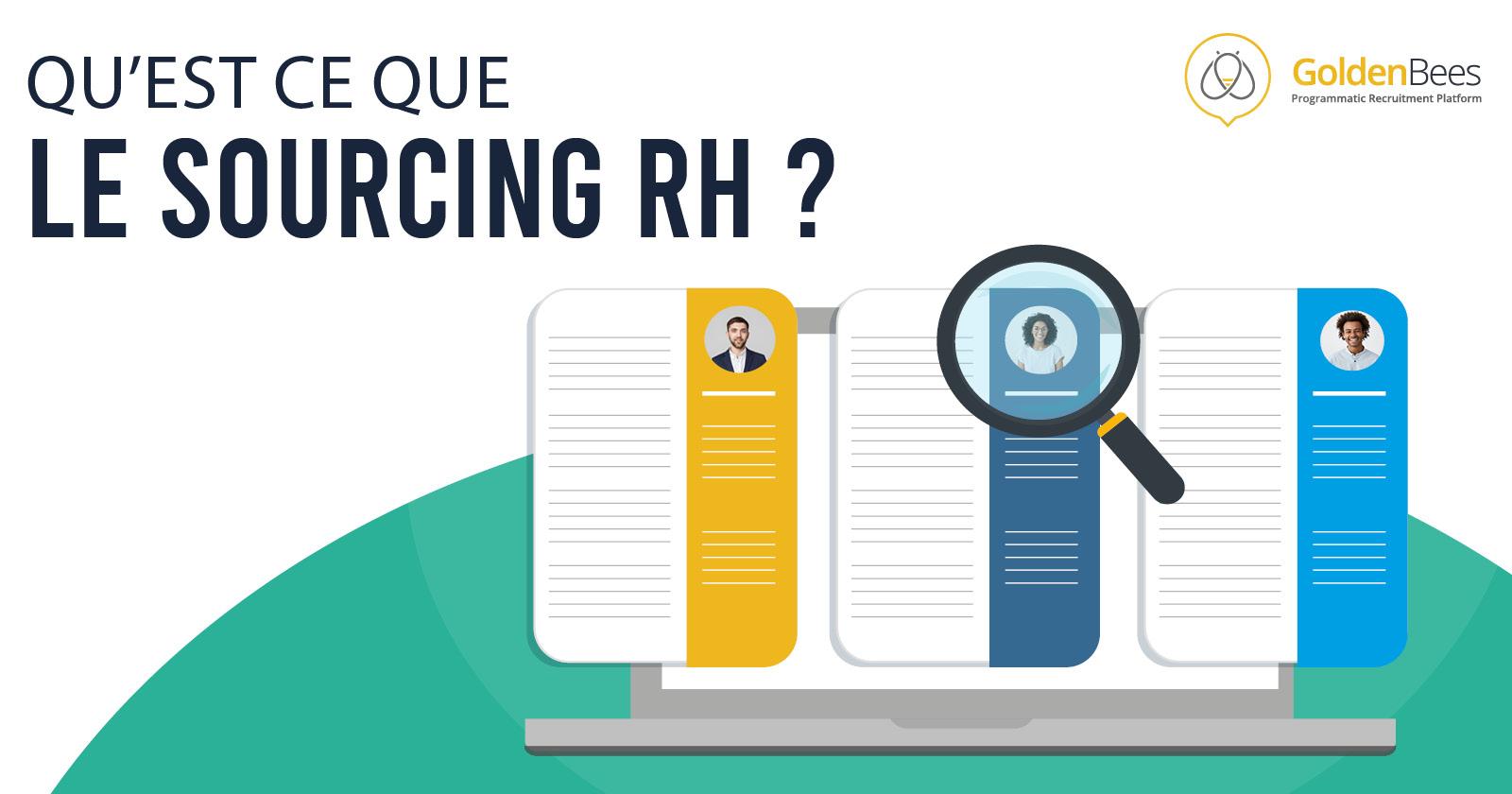 Qu'est-ce que le sourcing en RH ?