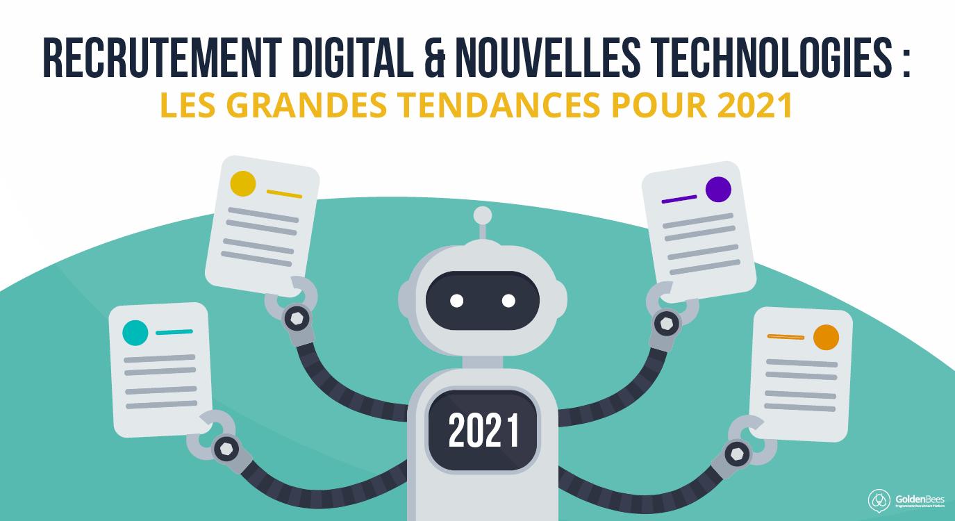 Recrutement digital et nouvelles technologies : les grandes tendances po