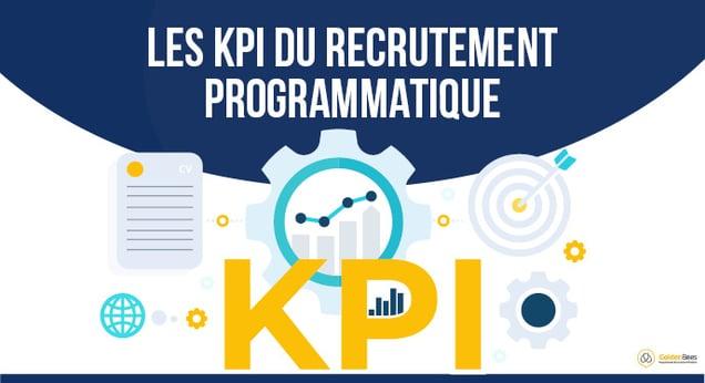 Les KPI du recrutement programmatique