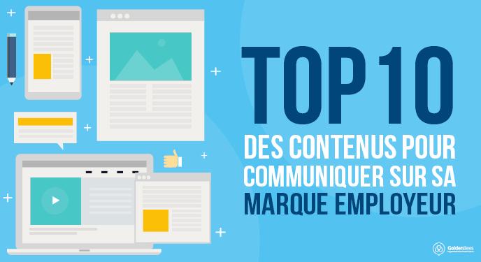 TOP 10 des contenus pour communiquer sur sa marque employeur