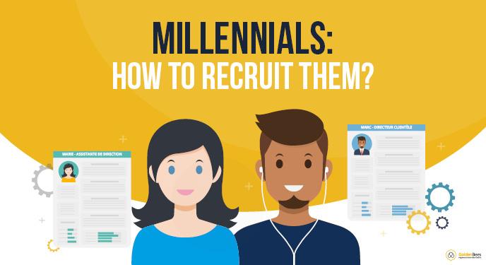 Millenials: how to recruit them