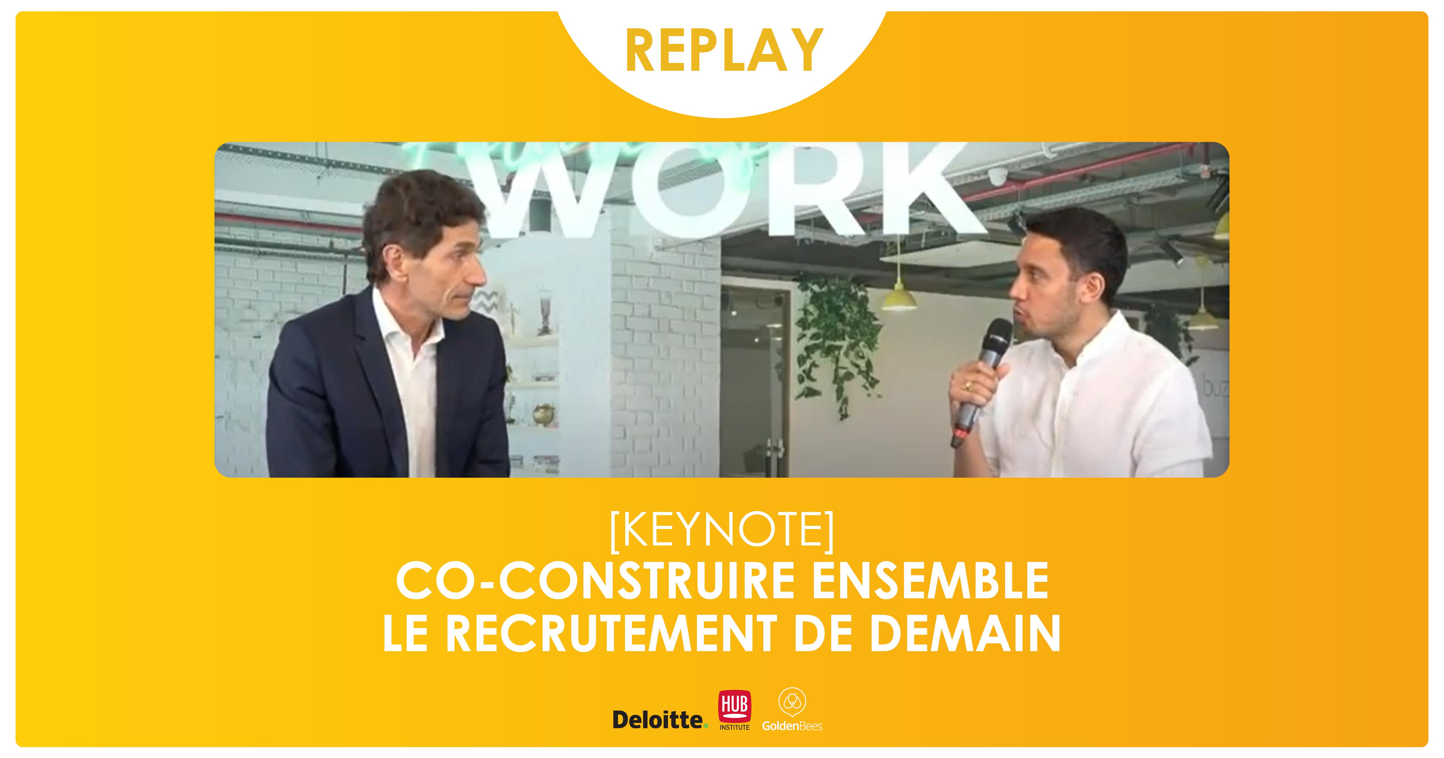 Replay Keynote Co-construire ensemble le recrutement de demain