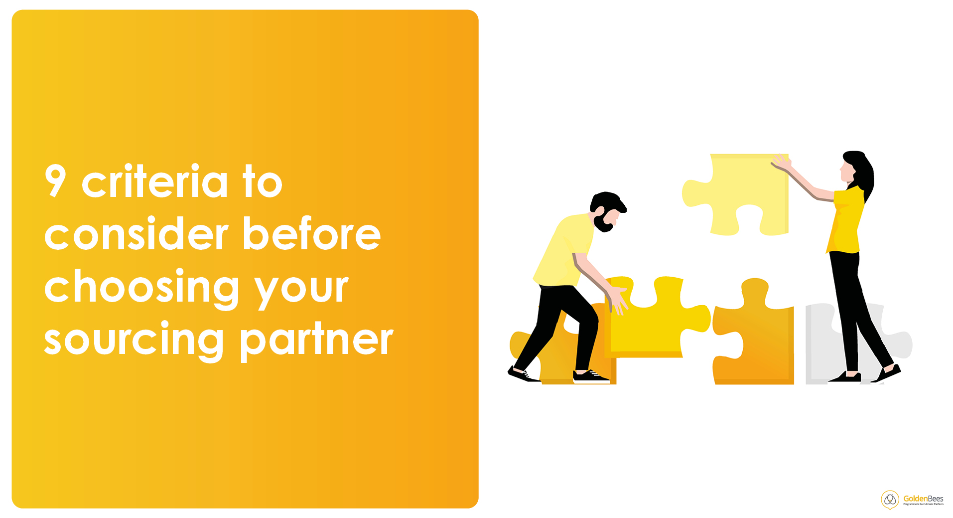 9 criteria to consider before choosing your sourcing partner