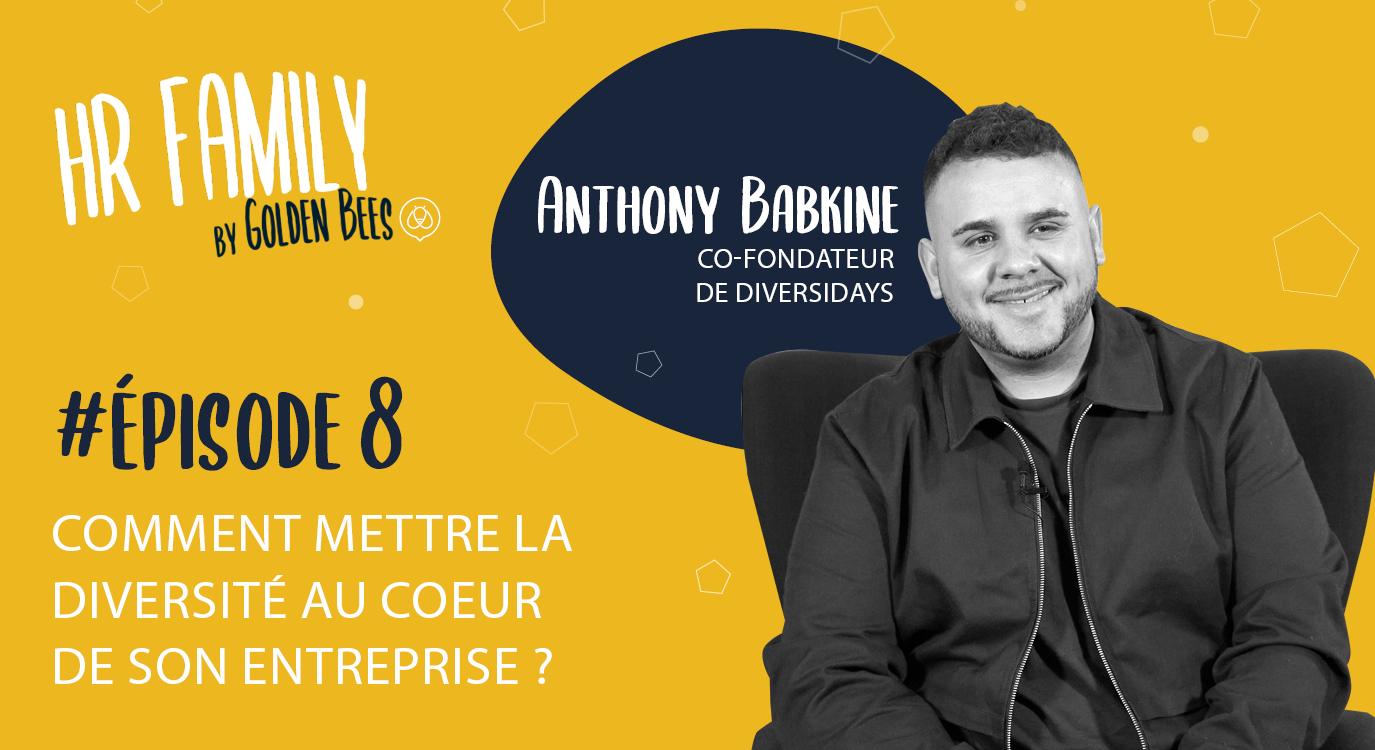 Comment mettre la diversité au coeur de son entreprise ? Rencontre avec Anthony Babkine, directeur de Diversidays.